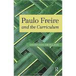 【预订】Paulo Freire and the Curriculum 9781594517488