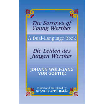 The Sorrows of Young Werther/Die Leiden des jungen Werther (【按需印刷】) 按需印刷商品,15天发货,非质量问题不接受退换货。