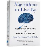 Algorithms to Live By 算法之美 指导工作与生活的算法 英文原版 英文版 进口英语书籍