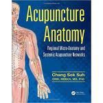 【预订】Acupuncture Anatomy 9781482259001