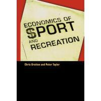 【预订】The Economics of Sport and Recreation: An Economic Anal