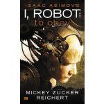 【预订】Isaac Asimov's I Robot: To Obey