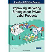 【预订】Improving Marketing Strategies for Private Label Product