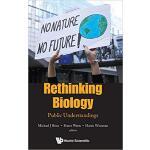 【预订】Rethinking Biology 9789811207488