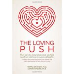 【预订】The Loving Push: How Parents and Professionals Can Help