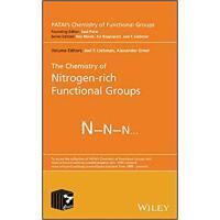 【预订】The Chemistry of Nitrogen-Rich Functional Groups 9781119