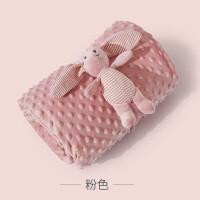 豆豆毯安抚新生婴儿小毛毯子宝宝盖毯四空调毯