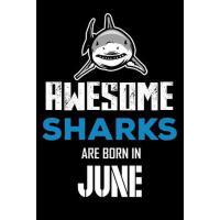 【预订】Awesome Sharks Are Born in June: Shark Writing Journal,