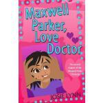 【预订】Maxwell Parker, Love Doctor