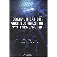【预订】Communication Architectures for Systems-on-Chip 9781439