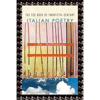 【预订】The Fsg Book of Twentieth-Century Italian Poetry: An Anthology 9780374533687 美国库房发货,通常付款后3-5周到货!