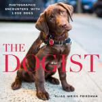【预订】The Dogist: Photographic Encounters with 1,000 Dogs