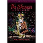 【预订】The Shaman & Ayahuasca: Journeys to Sacred Realms