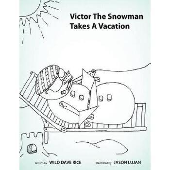 【预订】Victor the Snowman Takes a Vacation 预订商品,需要1-3个月发货,非质量问题不接受退换货。