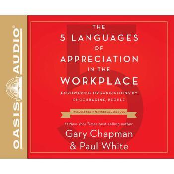 【预订】The 5 Languages of Appreciation in the Workplace: Empowering Organizations by Encouraging People Compact Disc只是光盘 预订商品,需要1-3个月发货,非质量问题不接受退换货。