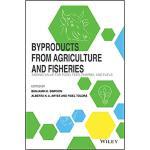 【预订】Byproducts From Agriculture And Fisheries 9781119383970