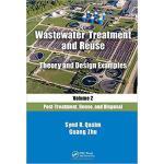 【预订】Wastewater Treatment and Reuse Theory and Design Exampl