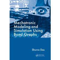 【预订】Mechatronic Modeling and Simulation Using Bond Graphs 9