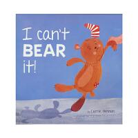 I can't bear it! 我无法忍受!儿童情绪管理故事书 英文原版绘本进口图书