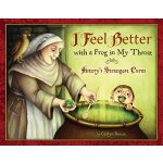 【预订】I Feel Better with a Frog in My Throat History's Strang