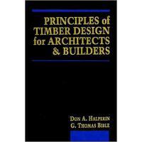【预订】Principles of Timber Designs for Architects and Builders