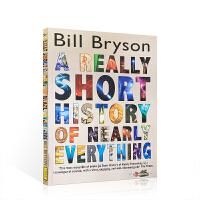进口英文原版 A Short History of Nearly Everything 万物简史 比尔布莱森 Bill