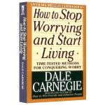 人性的优点 英文版 卡耐基How to Stop Worrying and Start Living 华研原版