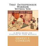 【预订】That Entrepreneur Warrior Within You: A Basic Guide for