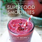 【预订】Superfood Smoothies: 100 Delicious, Energizing & Nutrie
