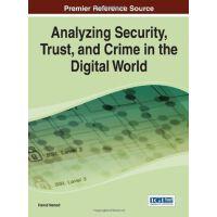【预订】Analyzing Security, Trust, and Crime in the Digital Worl