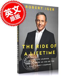 预售 一生的旅程:作为迪士尼公司CEO15年的经验教训2020比尔盖茨书单 英文原版 The Ride of a Lifetime罗伯特・艾格 Robert Iger