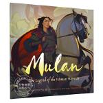 现货 木兰 巾帼英雄 儿童故事绘本 英文原版 MULAN: The Legend of the Woman Warri