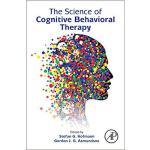 【预订】The Science of Cognitive Behavioral Therapy 97801280345