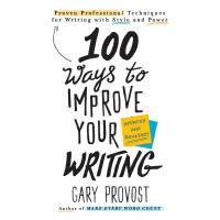 英文原版 提高写作的100种方法(新版)100 Ways to Improve Your Writing (Updated)