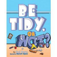 【预订】Be Tidy, or Not?