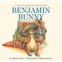 The Classic Tale of Benjamin Bunny [Board book,by Charles Sa