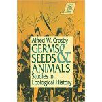 【预订】Germs, Seeds and Animals: Studies in Ecological History