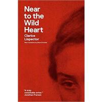 【预订】Near to the Wild Heart 9780811220026
