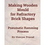 【预订】Making Wooden Mould for Refractory Brick Shapes: Pneuma