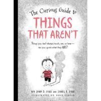 【预订】The Curious Guide to Things That Aren't: Things You Can