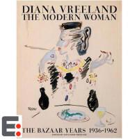 戴安娜・弗里兰:现代女性,时尚芭莎年 1936-1962 Diana Vreeland 英文时尚艺术图书籍
