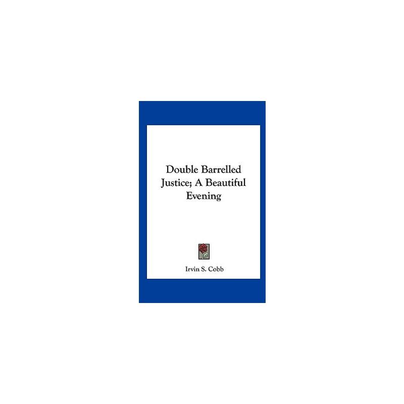 【预订】Double Barrelled Justice; A Beautiful Evening 预订商品,需要1-3个月发货,非质量问题不接受退换货。