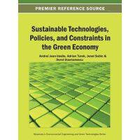 【预订】Sustainable Technologies, Policies, and Constraints in t