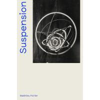 正版 SUSPENSION (FR-EN)暂停 抽象悬挂雕塑的历史1918-2018 英文原版