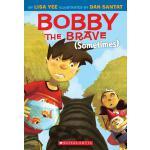 【预订】Bobby the Brave (Sometimes)