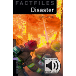 Oxford Bookworms Library: Level 4: Disaster Factfile MP3 Pa