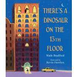 英文原版 13楼有只恐龙 Kevin Hawkes插画 精装绘本 There's a Dinosaur on the