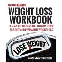 【预订】Coach Kevin's Weight Loss Workbook: 30-Day Action Plan a