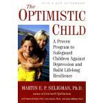 【预订】The Optimistic Child A Proven Program to Safeguard Chil