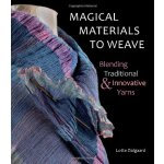Magical Materials to Weave: Blending Traditional & Innovati
